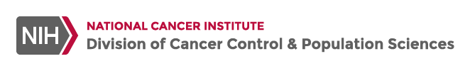 National Institutes of Health: National Cancer Institute: Division of Cancer Control and Population Sciences